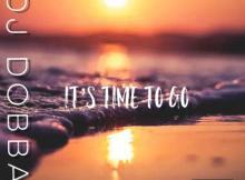 DJ Dobba - It's Time To Go