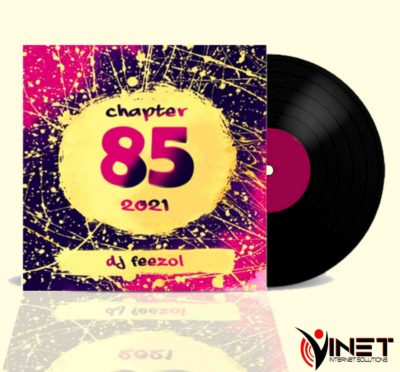 DJ FeezoL - Chapter 85 Mix