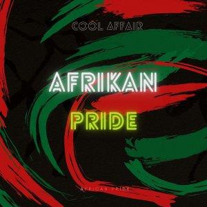 EP: Cool Affair - African Pride ( Zip File)