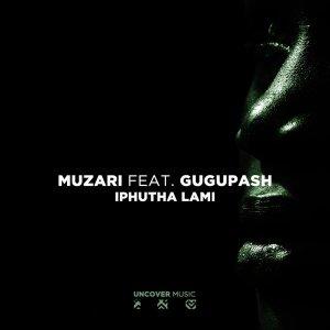 EP: Muzari ft GuguPash - Iphutha Lami