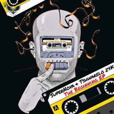 EP: Super Nova & Tshwarelo z4K - The Beginning