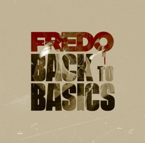 Fredo - Back To Basics