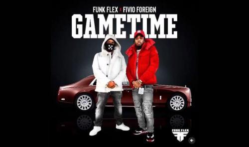 Funk Flex & Fivio Foreign - Game Time