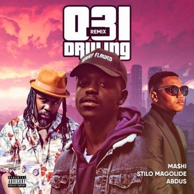 Mashi ft Abdus & Stilo Magolide - 031 Drilling (Remix)