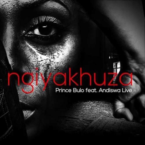 Prince Bulo ft Andiswa Live - Ngiyakhuza