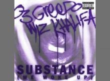 03 Greedo & Wiz Khalifa - Substance (We Woke Up)