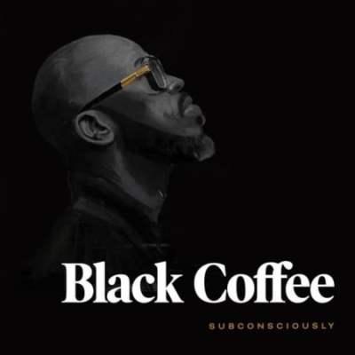 Album: Black Coffee - Subconsciously
