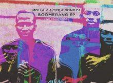 ep-mdu-a-k-a-trp-bongza-boomerang