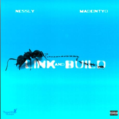 nessly-ft-madeintyo-link-and-build