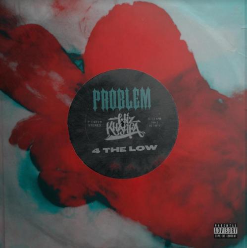 problem-ft-wiz-khalifa-4-the-low