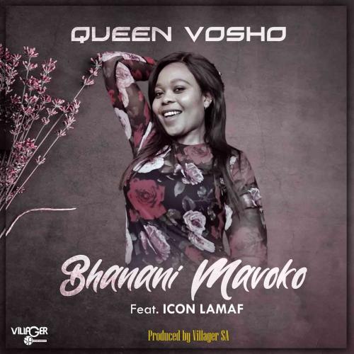queen-vosho-ft-icon-lamaf-bhanani-mavoko