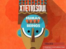 xtetiqsoul-set-the-floor-open-with-human-beings-ep