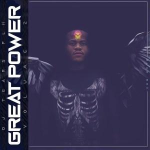 Album: DJ Tears PLK - Great Power Vol. 2