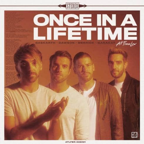 All Time Low - Once In A Lifetime