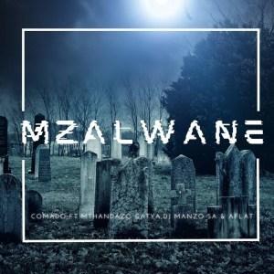 Comado ft Mthandazo Gatya, DJ MANZO SA & Aflat - Mzalwane