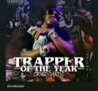 crudchapo-trapper-of-the-year-vol-1