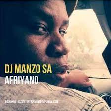 Dj Manzo SA - AfriYano