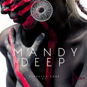 EP: Mandy Deep - Elevated Edge