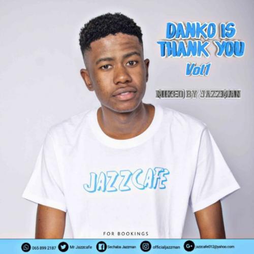 Jazzman - Danko Is Thank You Vol. 1 Mix
