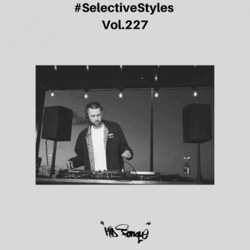 Kid Fonque - Selective Styles Vol. 227 Mix