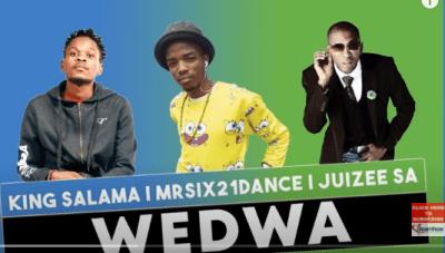 King Salama x Mr Six21 DJ Dance & Juizee SA - Wedwa (Original)
