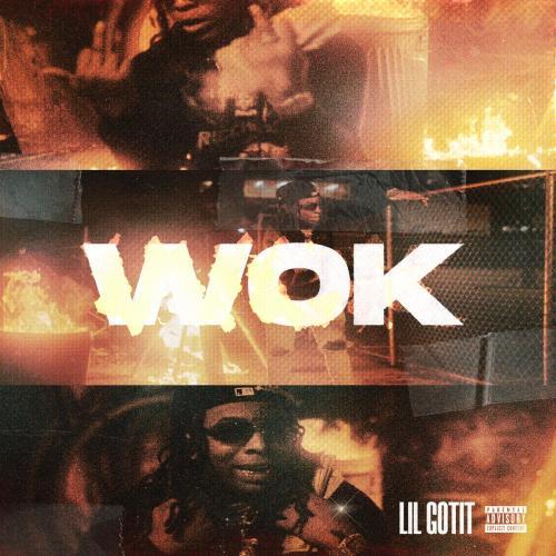 Lil Gotit - Wok