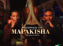 MasterPiece YVK ft Seekay & Tyler ICU - Mapakisha