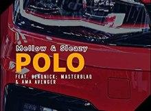mellow-sleazy-ft-blaqnick-masterblaq-ama-avenger-polo