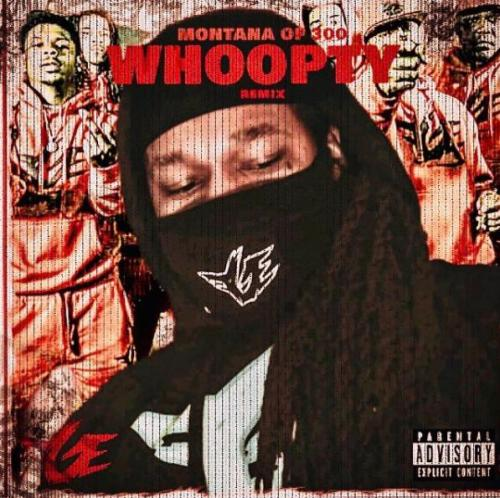 Montana Of 300 - Whoopty (Remix)