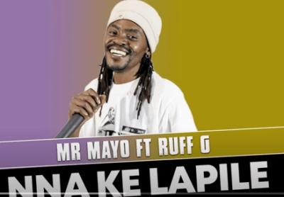 Mr Mayo ft Ruff G - Nna Ke Lapile (Official Audio)