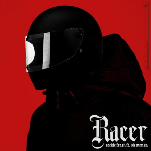 Rockie Fresh ft Vic Mensa - Racer