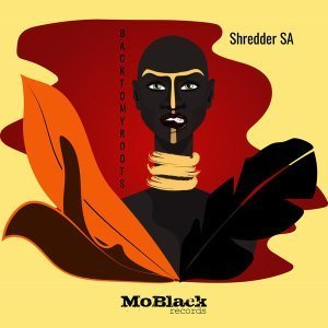 Shredder SA - Back To My Roots