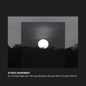 Studio Apartment & Monique Bingham - Sun Ra Was Right (Kususa Remix)