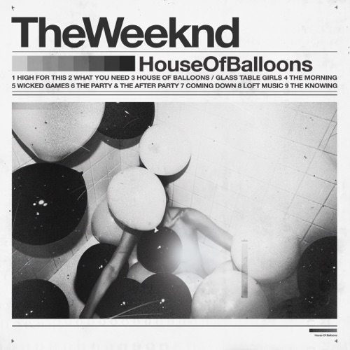 The Weeknd - House of Balloons (Original)