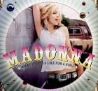 ALBUM: Madonna - What It Feels Like For A Girl