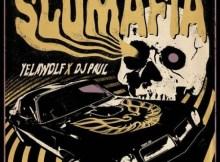 ALBUM: Yelawolf & DJ Paul - Slumafia
