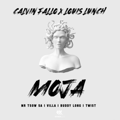 Calvin Fallo & Louis Lunch ft Buddy Long, Villa, Twist & Mr Tsow SA - Moja