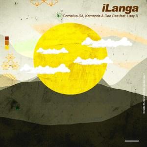 Cornelius SA, Kamanda & Dee Cee ft Lady X - iLanga