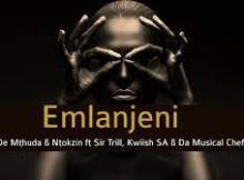 De Mthuda & Ntokzin ft Kwiish & Sir Trill - Emlanjeni