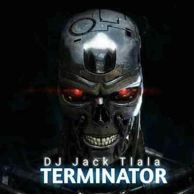 DJ Jack Tlala - Terminator