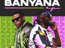 EP: DJ Maphorisa & Tyler ICU - Banyana