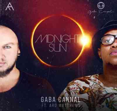 Gaba Cannal & Ard Matthews - Midnight Sun