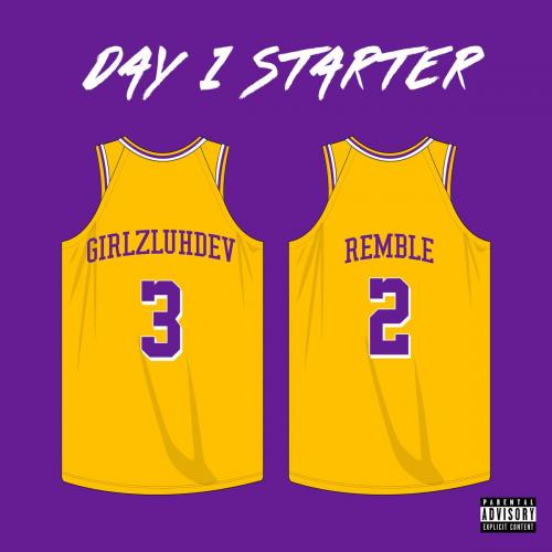 GirlzLuhDev ft Remble - Day 1 Starter