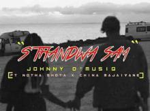 Johnny D'MusiQ & Notha Shoto ft China Majaivane - S'thandwa Sami