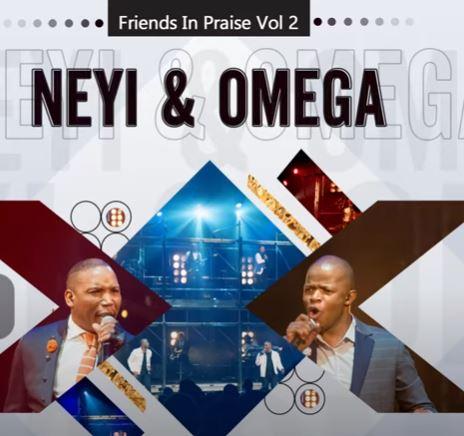 Neyi Zimu & Omega Khunou - Nqaba Yami (Friends In Praise)