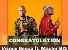 Prince Benza ft Master KG - Congratulation