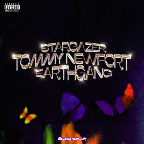 Tommy Newport ft EARTHGANG - Stargazer