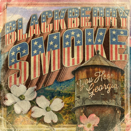 ALBUM: Blackberry Smoke - You Hear Georgia