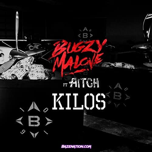 Bugzy Malone ft Aitch - Kilos