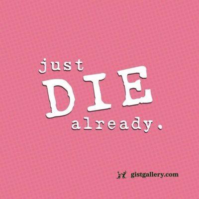 Dan Bull - Just Die Already